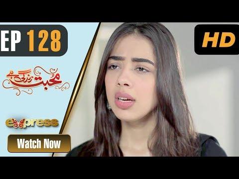 Pakistani Drama | Mohabbat Zindagi Hai - Episode 128 | Express Entertainment Dramas | Madiha