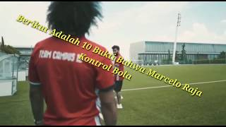 Video 10 BUKTI Bahwa Marcelo Adalah Rajanya Kontrol Bola MP3, 3GP, MP4, WEBM, AVI, FLV November 2018