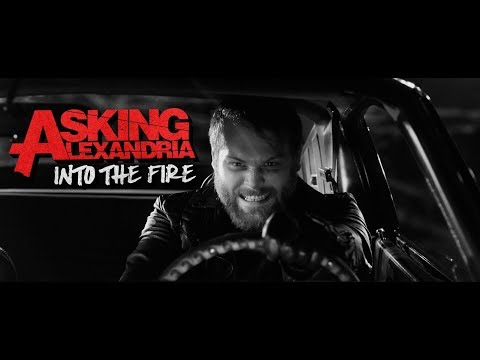 ASKING ALEXANDRIA - Into The Fire (Official Music Video)