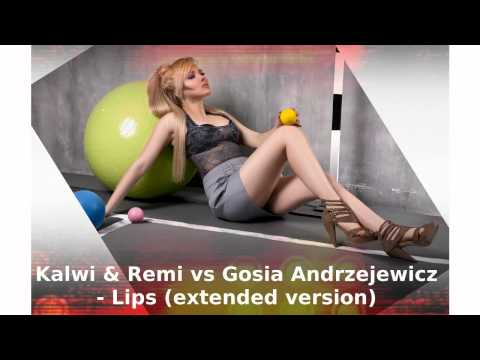 Tekst piosenki Gosia Andrzejewicz ft. Kalwi&Remi - Lips po polsku