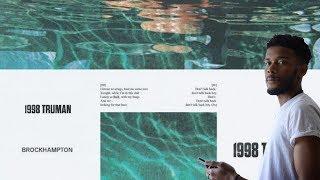 Video BROCKHAMPTON - 1998 TRUMAN REACTION/REVIEW MP3, 3GP, MP4, WEBM, AVI, FLV Juli 2018