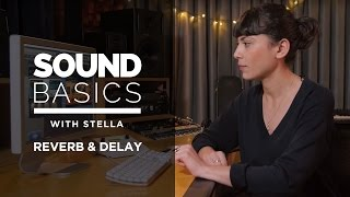 Video Reverb and Delay Explained – Sound Basics with Stella Episode 4 MP3, 3GP, MP4, WEBM, AVI, FLV Desember 2018