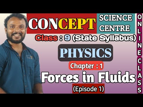 9th State Syllabus | Physics | Chapter 1 | Forces in fluids | Episode 1 | Concept Science Centre