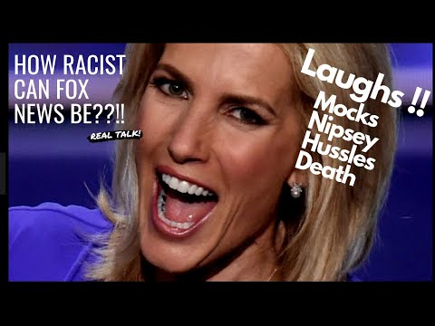 Laura Ingraham Mocks Nipsey Hussles Death