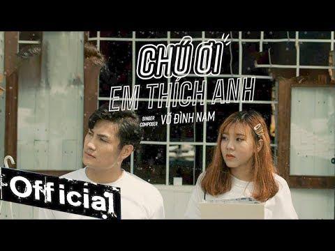 Chú Ơi Em Thích Anh - Võ Đình Nam (MV OFFICIAL) - Thời lượng: 4 phút, 9 giây.