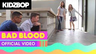 KIDZ BOP Kids - Bad Blood (Official Music Video) [KIDZ BOP 30]