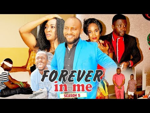 FOREVER IN ME 5 - 2018 LATEST NIGERIAN NOLLYWOOD MOVIES