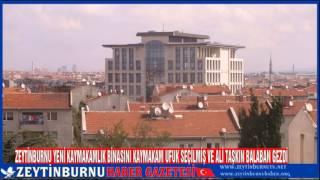 Zeytinburnu Kaymakamlık Yeni Binasını Kaymakam Ufuk Seçilmiş ve Ali Taşkın Balaban Gezdi