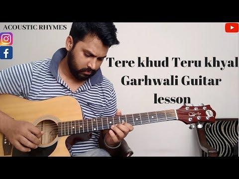 Video Tere khud teru khyal | garhwali song | Guitar lesson | download in MP3, 3GP, MP4, WEBM, AVI, FLV January 2017