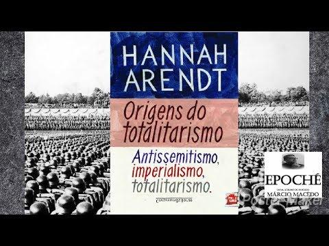 Origens do Totalitarismo de Hannah Arendt