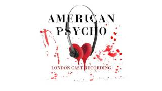 Nonton American Psycho   London Cast Recording  Not A Common Man Film Subtitle Indonesia Streaming Movie Download