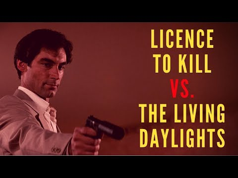Licence to Kill VS. The Living Daylights