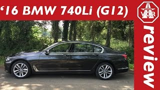 2016 BMW 740Li (G12) - In Depth Review, Full Test, Test Drive by Video Car Review