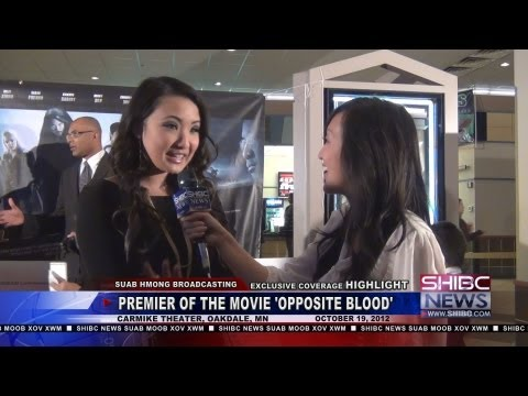 Suab Hmong News: HIGHLIGHT premier of the movie OPPOSITE BLOOD