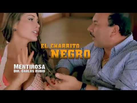 Mentirosa - El Charrito Negro