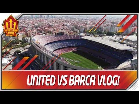 Barcelona vs Manchester United Vlog! A Messi Trip! Man Utd News