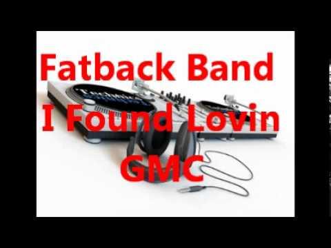 Fatback Band = I Found Lovin