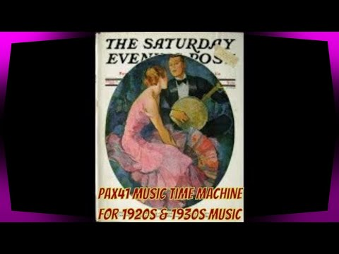 1920′s & 30′s Hit Songs – Arden & Ohman – Adrian Schubert – Jack Albin – Vincent Lopez – Buddy Blue