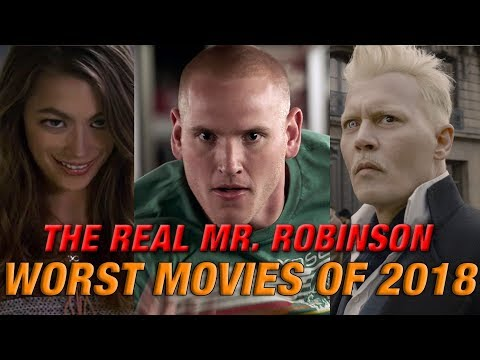 TOP 10 WORST MOVIES OF 2018 (OTHER DISHONORABLE MENTIONS AND DISAPPOINTMENTS)