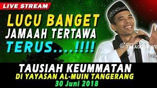 Video CERAMAH TERLUCU Jamaah Sampai Ngakak di Tangerang | Ustad Abdul Somad, Lc., MA MP3, 3GP, MP4, WEBM, AVI, FLV Agustus 2018