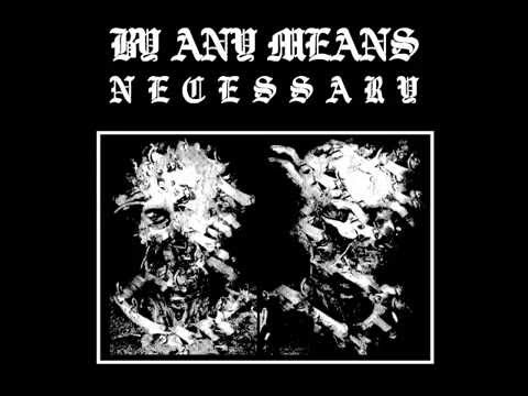 By Any Means Necessary  - By Any Means Necessary (Full Album)