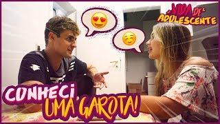 Video CONHECI UMA GAROTA!! - VIDA DE ADOLESCENTE #3 [ REZENDE EVIL ] MP3, 3GP, MP4, WEBM, AVI, FLV Maret 2018