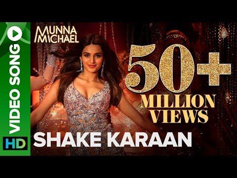 Shake Karaan – Video Song   Munna Michael   Nidhhi Agerwal   Meet Bros Ft. Kanika Kapoor