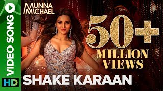 Nonton Shake Karaan     Video Song   Munna Michael   Nidhhi Agerwal   Meet Bros Ft  Kanika Kapoor Film Subtitle Indonesia Streaming Movie Download