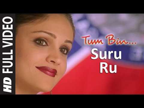 Suru Ru Full Song   Tum Bin    Himanshu Mallik, Priyanshu Chatterjee   Sonu Nigam