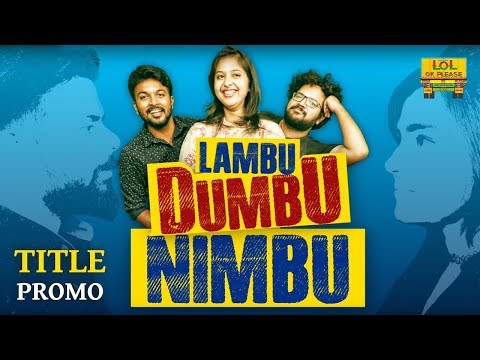 Lambu Dumbu Nimbu Title - Promo - New Comedy Web Series || Lol Ok Please