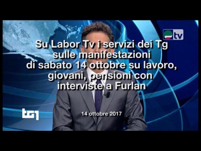 Su Labor Tv i servizi dei Tg sulle manifestazioni di sabato 14 ottobre su lavoro, giovani, pensioni