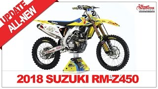 4. ALL NEW!! 2018 Suzuki RMZ 450 Unveiled