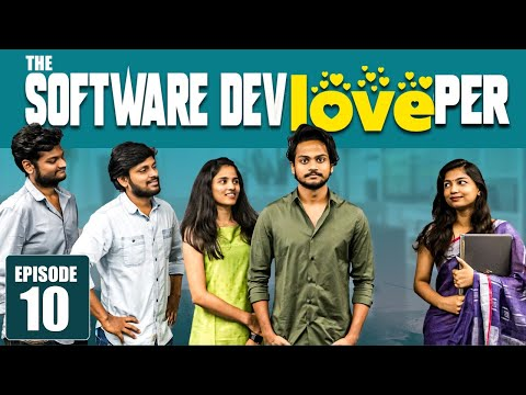 The Software DevLOVEper || EP - 10  || Shanmukh Jaswanth Ft. Vaishnavi Chaitanya || Infinitum Media