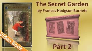 Nonton Part 2 - The Secret Garden Audiobook by Frances Hodgson Burnett (Chs 11-19) Film Subtitle Indonesia Streaming Movie Download