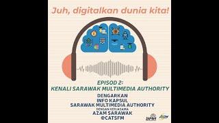 Info Kapsul Episod 2: Kenali Sarawak Multimedia Authority (SMA) (Melayu)