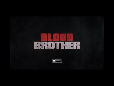 [Trailer] BLOOD BROTHER 2018
