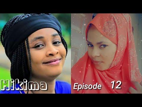 Hikima Episode 12 Latest Hausa Novels June 27/2021