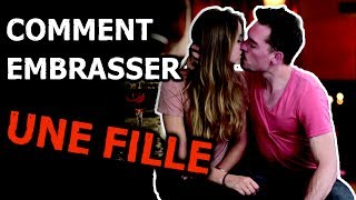 Video ► COMMENT EMBRASSER UNE FILLE ◄ - ► CONCLURE À COUP SÛR ◄ MP3, 3GP, MP4, WEBM, AVI, FLV Mei 2017