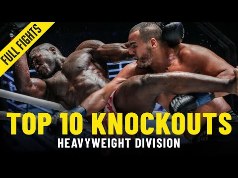 Top 10 Heavyweight Knockouts | ONE Full Fights