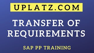 Availability Check and Transfer of Requirements | SAP PP | SAP Production Planning Training Tutorial