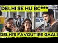 Delhi's Favourite Gaali And Why People Give Gaali | Public hai Sab Janti hai | JM