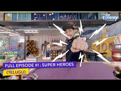 Disney Imagine That | Telugu |  Episode 1 | Super Heroes | Disney Channel