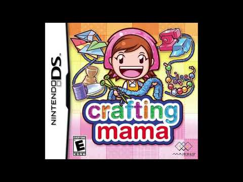 Crafting Mama OST - 3. Let's Craft 01