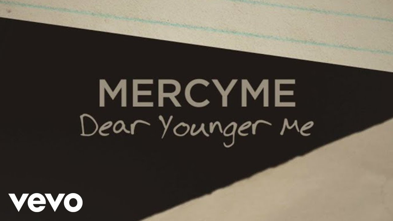 Dear Younger Me (Lyric Video)