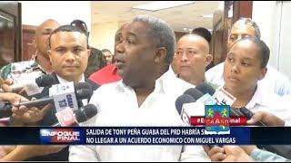 Salida de Tony Peña Guaba del PRD habría sido por no llegar a un acuerdo económico con Miguel Vargas