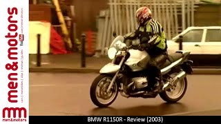 1. BMW R1150R - Review (2004)