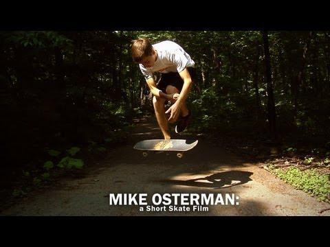 Mike Osterman – La elegancia del Skate