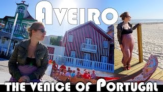 Aveiro Portugal  city pictures gallery : AVEIRO - THE VENICE OF PORTUGAL - EXPAT DAILY VLOG (ADITL EP345)