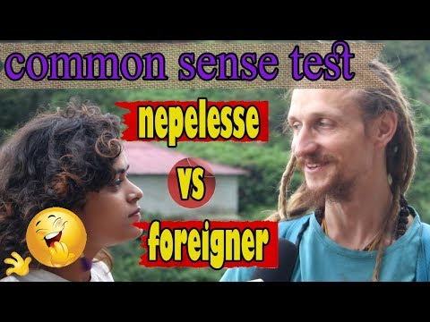 (Common Sense Challenge || Nepelesse Vs Foreigner || LAL ENTERTAINMENT - Duration: 10 minutes.)