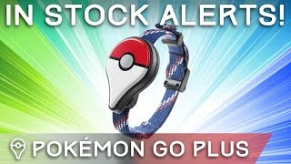 GET ALERTS WHEN POKÉMON GO PLUS IS AVAILABLE! by Trainer Tips